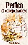 Perico el conejo travieso par Potter
