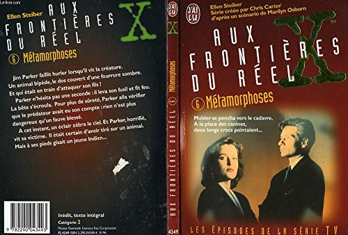 The X Files, Tome 6 : Métamorphoses