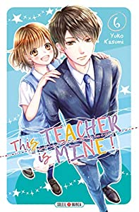 This Teacher is Mine! Edition simple Tome 6
