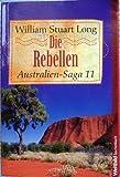 Australien-Saga 11 - Die Rebellen