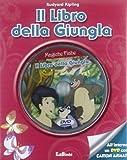 Il libro della giungla. Con DVD