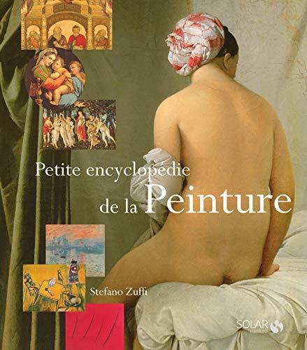 Petite encyclopédie de la peinture NE par Stefano ZUFFI
