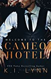 Welcome to the Cameo Hotel (English Edition)