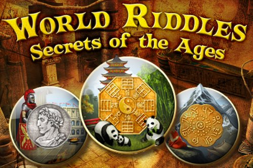 World Riddles Secrets of the Ages