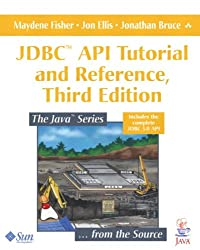 JDBC API Tutorial and Reference (Java Series)