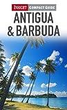 Antigua & Barbuda. (Insight Compact Guides) by Pam Barrett (2011-01-01)