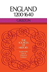 England 1200-1640 (Sources of History)