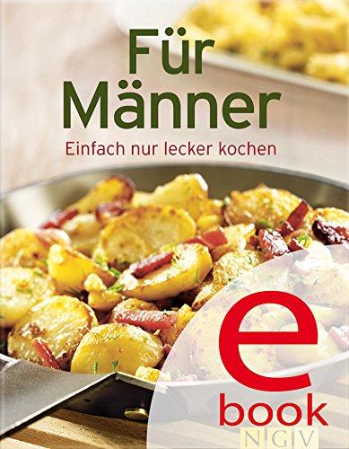 fur-manner-unsere-100-besten-rezepte-in-einem-kochbuch