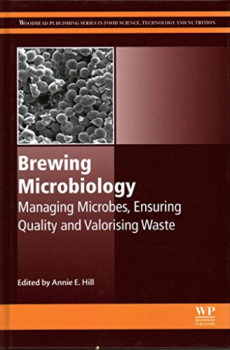 [(Brewing Microbiology : Managing Microbes, Ensuring Quality and Valorising Waste)] [Edited by Annie Hill] published on (August, 2015)