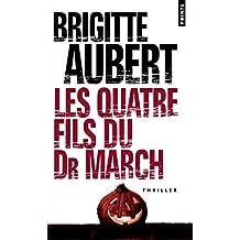 Les Quatre Fils du Dr March