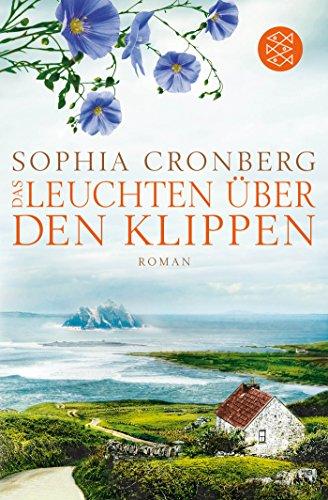 Cronberg, Sophia: Das Leuchten über den Klippen