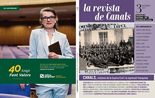 La Revista de Canals Nº 3: 2017: Geografia, Historia, art i cultura de la Vila de Canals