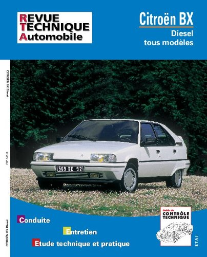 Revue Technique Automobile: Citroën BX diesel et turbo diesel