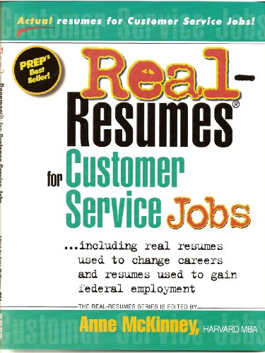 Real-Resumes for Customer Service Jobs (Real-Resumes Series)