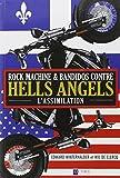 Rock machine & Bandidos contre Hells Angels