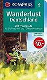 Wanderlust Deutschland: 200 Traumpfade für Gipfelstürmer und Flachlandentdecker