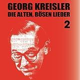 Songtexte von Georg Kreisler - Die alten, bösen Lieder 2