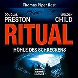 Ritual: Höhle des Schreckens. Lesung von Preston. Douglas (2008) Audio CD