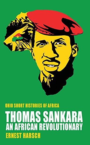 Thomas Sankara: An African Revolutionary (Ohio Short Histories of Africa) by Ernest Harsch (15-Nov-2014) Paperback