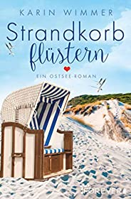 Strandkorbflüstern: Roman (Sterenholm 1)