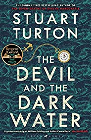 The Devil and the Dark Water: 'Exuberant ... wildly inventive' Sunday Times: The mind-blowing new murd