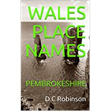 WALES PLACE NAMES: PEMBROKESHIRE (English Edition)