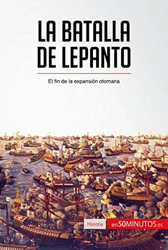 La batalla de Lepanto: El fin de la expansión otomana (Historia) por 50Minutos.es