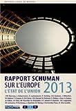 L'état de l'Union : Rapport Schuman 2013 sur l'Europe