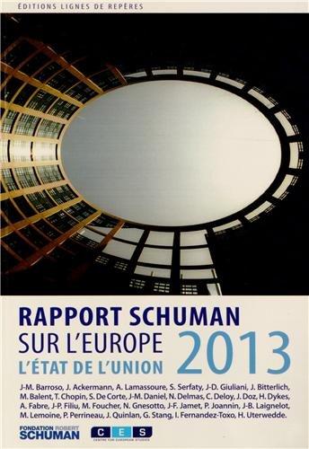 L'état de l'Union : Rapport Schuman 2013 sur l'Europe par Thierry Chopin