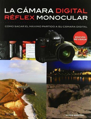 Cmara digital r?flex monocular: Cómo sacar el máximo partido a su cámara digital