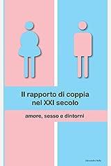 Il rapporto di coppia nel XXI secolo: amore, sesso e dintorni Copertina flessibile