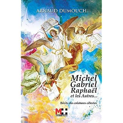 MICHEL GABRIEL RAPHAËL ET LES AUTRES...