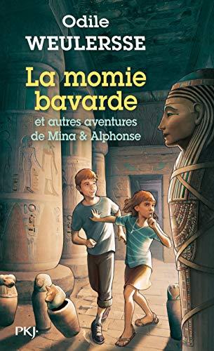 La momie bavarde et autres aventures de Mina et Alphonse