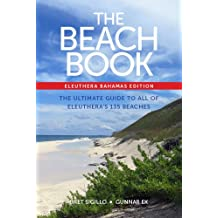 The Beach Book, Eleuthera, Bahamas edition (English Edition)