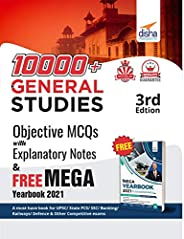 10000+ Objective General Studies MCQs with Explanatory Notes & Free Mega Yearbook 2021 - 3rd Edi