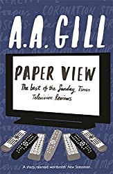 Paper View: The Best of The Sunday Times Television Columns: The Best of the Sunday Times Television Reviews by Adrian Gill (2009-10-15)