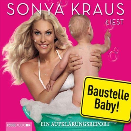 Buchseite und Rezensionen zu 'Baustelle Baby' von Sonya Kraus