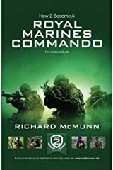 How To Become a Royal Marines Commando: The Insider's Guide (How2become Series) Paperback