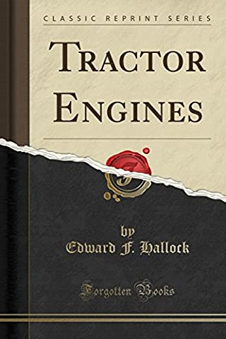 Tractor Engines (Classic Reprint)