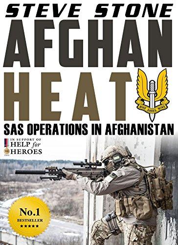 Afghan Heat: SAS Operations in Afghanistan: War in Afghanistan against the Taliban