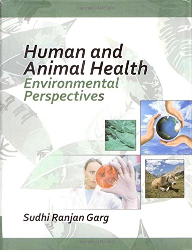Human and Animal Health : Environmental Perspectives por Sudhi Ranjan Garg