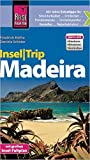 Reise Know-How InselTrip Madeira: Reiseführer mit Insel-Faltplan und kostenloser Web-App - Daniela Schetar, Friedrich Köthe