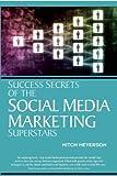 Success Secrets of Social Media Marketing Superstars by Entrepreneur Press (1-Jul-2010) Paperback