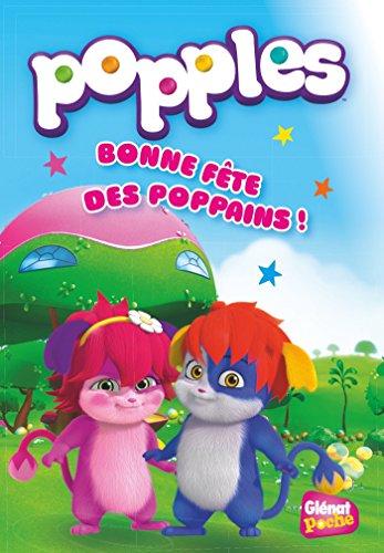 Popples, Tome 1 : Bonne fête des poppains !