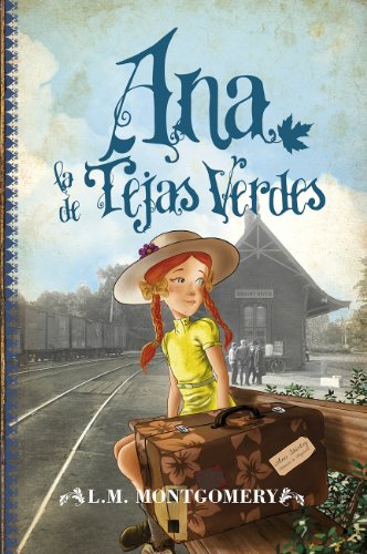 Ana, la de Tejas Verdes (Juvenil Best sellers nº 1) (Spanish Edition)