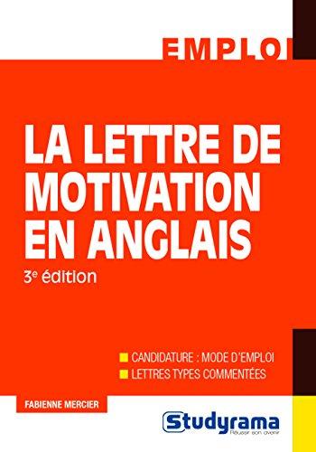 La lettre de motivation en anglais / Fabienne Mercier.- Levallois-Perret : Studyrama , impr. 2017