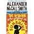 The Woman Who Walked in Sunshine (No. 1 Ladies' Detective Agency Book 16) (English Edition)