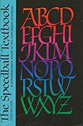 The Speedball Textbook: A Comprehensive Guide to Pen and Brush Lettering 22nd edition by Joanne Fink (1991) Paperback