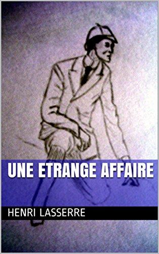 UNE ETRANGE AFFAIRE (KOCHKA t. 4) par Henri LASSERRE