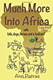MUCH MORE INTO AFRICA: witih kids, dogs, horses and a husband
